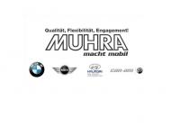 Muhra, Qualit?t, Flexibilit?t, Engagement. Vertragsh?ndler f?r BMW, MINI und Hyundai