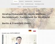 Website Dr. Denis Matthies Rechtsanwalt/Fachanwalt für Strafrecht, Strafverteidiger